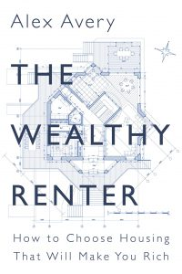The Wealthy Renter by Alex Avery